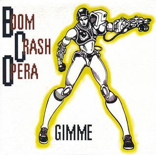 Gimme (Boom Crash Opera song) 1994 single by Boom Crash Opera