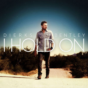 I Hold On 2013 single by Dierks Bentley