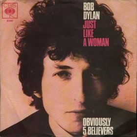Just Like a Woman 1966 song by Bob Dylan