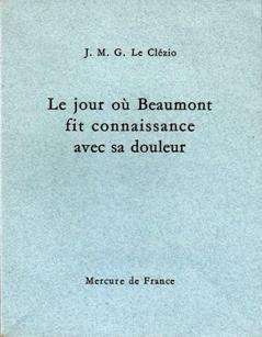 <i>Le Jour où Beaumont fit connaissance avec sa douleur</i> book