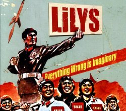<i>Everything Wrong Is Imaginary</i> 2006 studio album by Lilys
