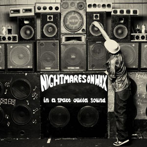 <i>In a Space Outta Sound</i> 2006 studio album by Nightmares on Wax