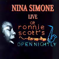 <i>Live at Ronnie Scotts</i> (Nina Simone album) 1987 live album by Nina Simone