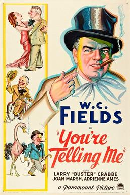Poster   You%27re Telling Me 01 Erle C. Kenton   Youre Telling Me! (1934)