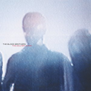 <i>This Adultery Is Ripe</i> album by The Blood Brothers