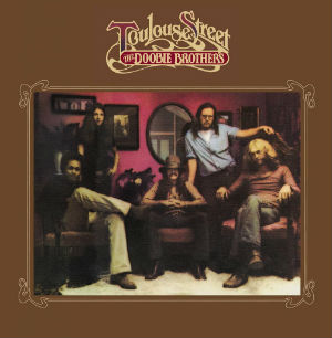 <i>Toulouse Street</i> 1972 studio album by The Doobie Brothers