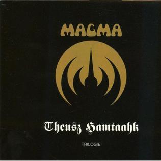 <i>Theusz Hamtaahk</i> 2001 Album by Magma