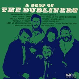 <i>A Drop of The Dubliners</i> 1969 compilation album by The Dubliners