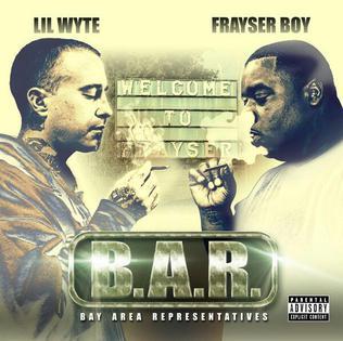 <i>B.A.R. (Bay Area Representatives)</i> 2014 studio album by Lil Wyte and Frayser Boy