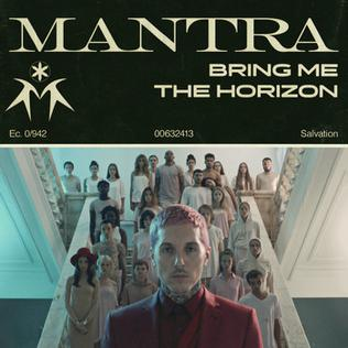 Mantra (Bring Me the Horizon song) 2018 single by Bring Me the Horizon