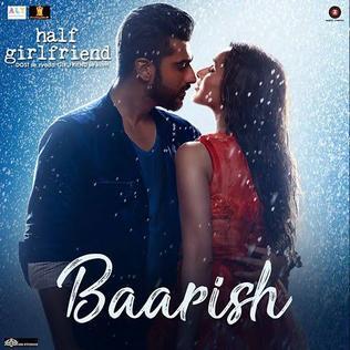 Baarish (song) Song performed by Tanishk Bagchi