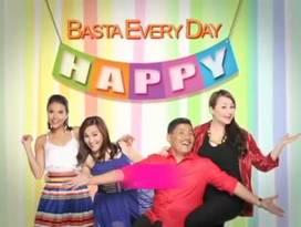 <i>Basta Every Day Happy</i> Philippine television show
