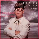 Mona Lisas and Mad Hatters (Part Two) 1988 single by Elton John