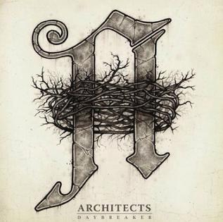 <i>Daybreaker</i> (Architects album) 2012 studio album by Architects