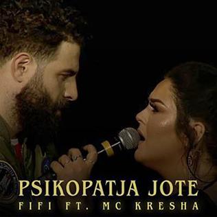 Psikopatja Jote Song by Filloreta Raçi featuring MC Kresha