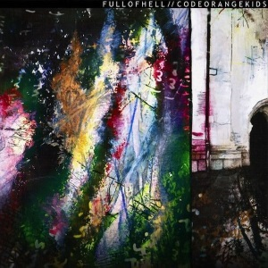 <i>Full of Hell / Code Orange Kids</i> 2012 EP (split) by Full of Hell and Code Orange Kids