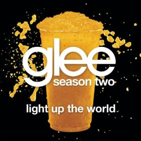 Light Up the World (Glee song) - Wikipedia