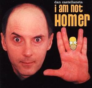 <i>I Am Not Homer</i> 2002 studio album by Dan Castellaneta