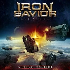 <i>Reforged – Riding on Fire</i> 2017 studio album by Iron Savior