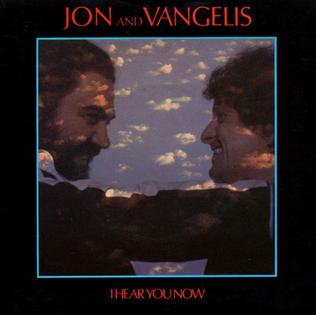 I Hear You Now 1979 single by Jon and Vangelis