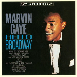 <i>Hello Broadway</i> 1964 studio album by Marvin Gaye