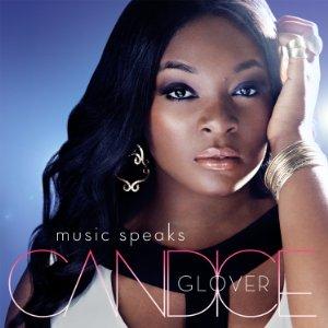 <i>Music Speaks</i> 2014 studio album by Candice Glover