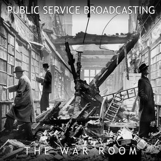 Public Service Broadcasting The War Room