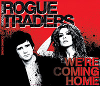 Rogue Traders - Don't You Wanna Feel
