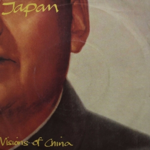 Visions of China 1981 single by Japan