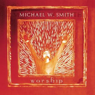 michael w smith albums download free