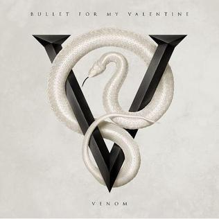 <i>Venom</i> (Bullet for My Valentine album) album by Bullet for My Valentine