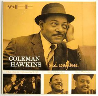 <i>Coleman Hawkins and Confrères</i> 1958 studio album by Coleman Hawkins