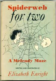 Spiderweb for Two: A Melendy Maze Elizabeth Enright