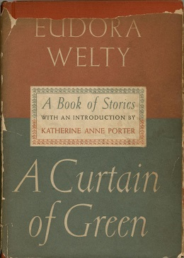 CurtainOfGreen.JPG. First edition cover. Author, Eudora Welty