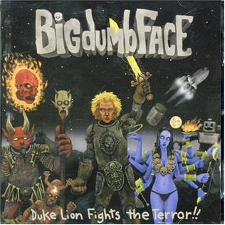 <i>Duke Lion Fights the Terror!!</i> 2001 studio album by Big Dumb Face