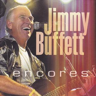 <i>encores</i> (Jimmy Buffett album) 2010 live album by Jimmy Buffett
