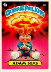 Adam Bomb (Series 1 #8a) became iconic of the trading card franchise; the image was used on the first five series' packs.