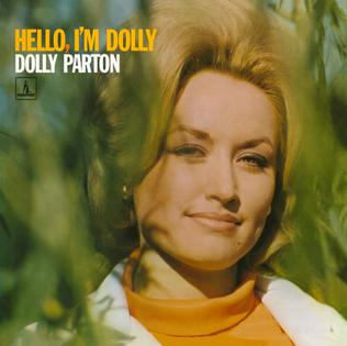 <i>Hello, Im Dolly</i> 1967 studio album by Dolly Parton