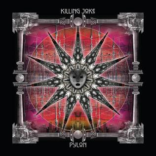 <i>Pylon</i> (album) 2015 studio album by Killing Joke