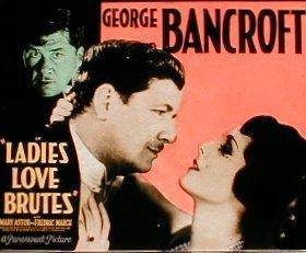 <i>Ladies Love Brutes</i> 1930 film by Rowland V. Lee