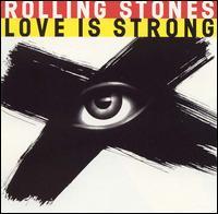 Cubra la imagen de la canción Love Is Strong por The Rolling Stones
