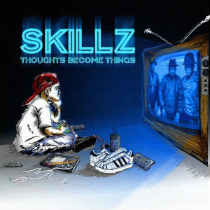 <i>Thoughts Become Things</i> (Skillz album) 2012 studio album by Skillz