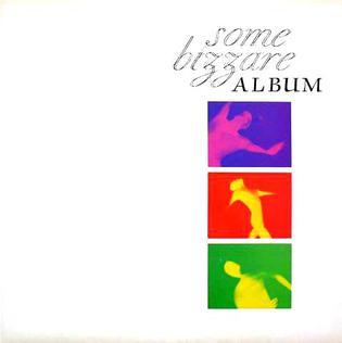 <i>Some Bizzare Album</i> 1981 compilation album
