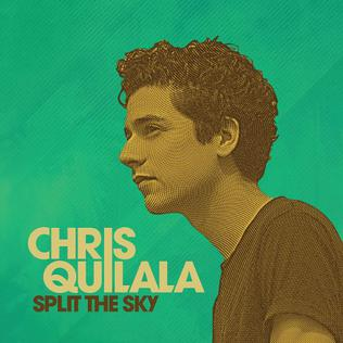 <i>Split the Sky</i> 2016 studio album by Chris Quilala