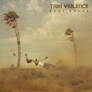 <i>Soul Shake</i> 2013 studio album by Taxi Violence