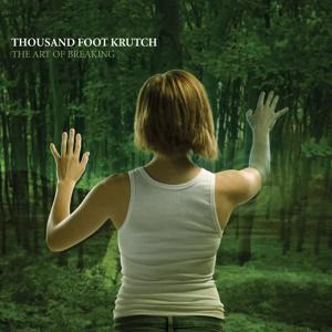 <i>The Art of Breaking</i> 2005 studio album by Thousand Foot Krutch