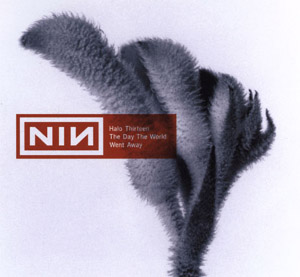 The Day the World Went Away 1999 single by Nine Inch Nails