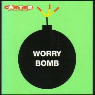 <i>Worry Bomb</i> 1995 studio album by Carter the Unstoppable Sex Machine