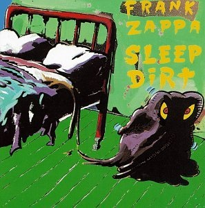 <i>Sleep Dirt</i> 1979 studio album by Frank Zappa