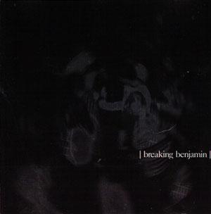 <i>Breaking Benjamin</i> (EP) 2001 EP by Breaking Benjamin
